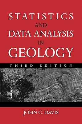 Statistics and Data Analysis in Geology By Davis, John C.