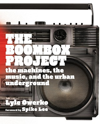 The Boombox Project By Owerko, Lyle/ Lee, Spike (FRW)