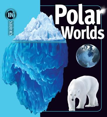 Polar Worlds By Wade, Rosalyn