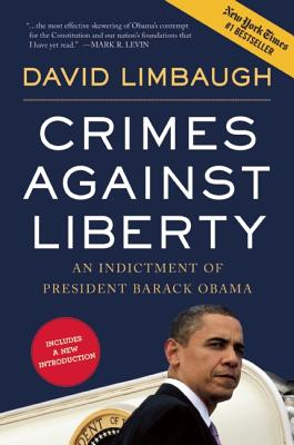 Crimes Against Liberty By Limbaugh, David